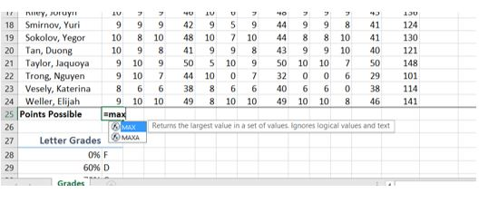 """""""=MAX"""" in B25 returns the largest value in a set of values for """"Points Possible"""". Ignores logical values and text."""