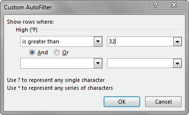 """Custom AutoFilter dialog box: """"Show rows where: High (°F) is greater than 32°"""" entered."""